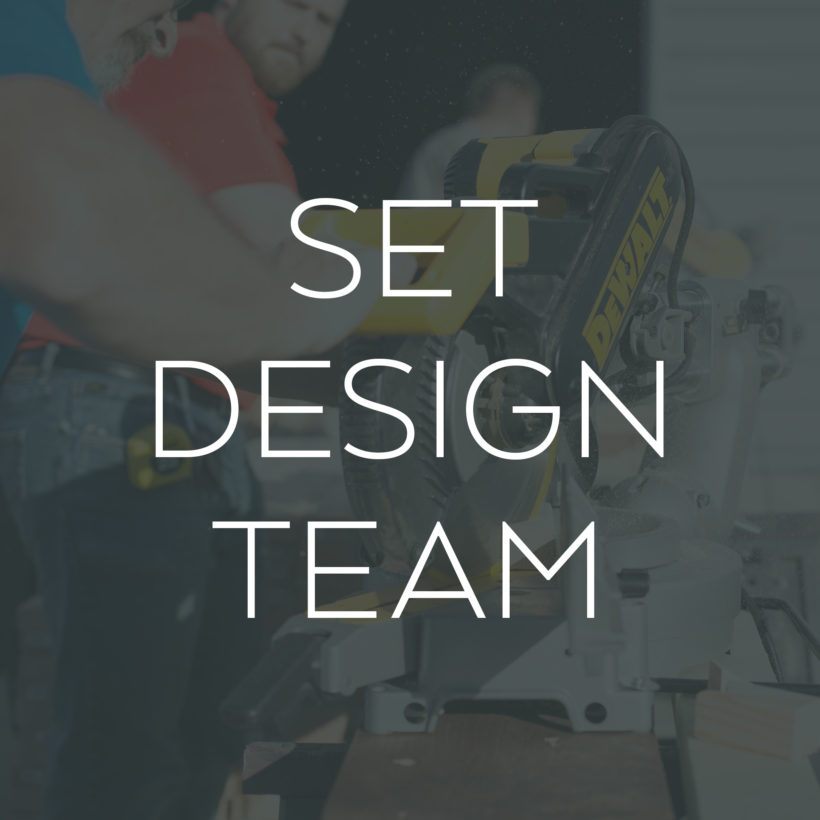 Set Design Team