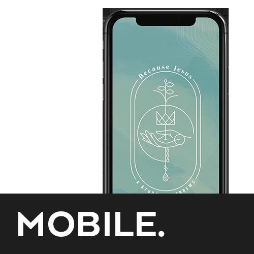 Because Jesus Mobile Study Guide